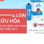 4 loại bình cứu hỏa an toàn nhất cho gia đình