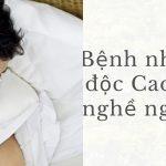 Bệnh nhiễm độc Cadimi nghề nghiệp bạn biết chưa?