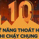 Thoát hiểm khi cháy chung cư: Đừng bỏ qua 10 kỹ năng quan trọng này trong các tình huống sinh – tử