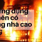 Các vật dụng cứu mạng khi nhà cao tầng chung cư bị cháy