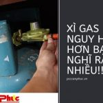 Xì gas nguy hiểm hơn bạn nghĩ rất nhiều!!!