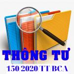 TẢI TRỌN BỘ THÔNG TƯ 150/2020/TT/BCA